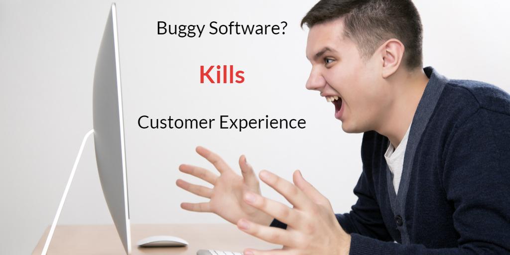 Buggy Software Kills Customer Experience - Isaac Sacolick
