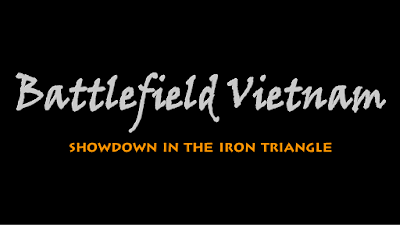 Phim tài liệu: Battlefield Vietnam - Showdown in the Iron Triangle (Phần 4))