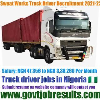 Sweat Works Truck Driver Recruitment 2021-22