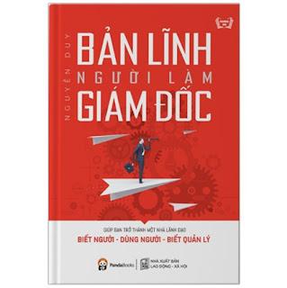 Bản Lĩnh Người Làm Giám Đốc ( Tái Bản )  ebook PDF EPUB AWZ3 PRC MOBI