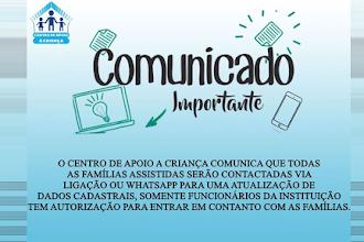 Centro de Apoio à Criança realizará atualização de dados cadastrais das famílias assistidas via ligação ou WhatsApp