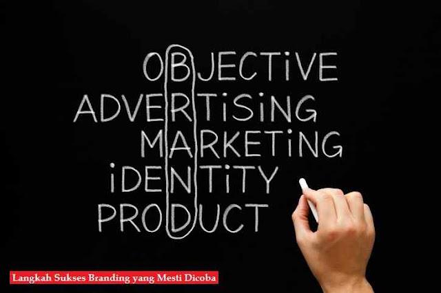 3 Langkah Sukses Branding yang Mesti Dicoba