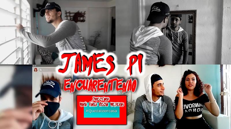 James Pi - ¨Encuarentenao¨ - Videoclip - Directora: María Karla Recio Mederos. Portal Del Vídeo Clip Cubano