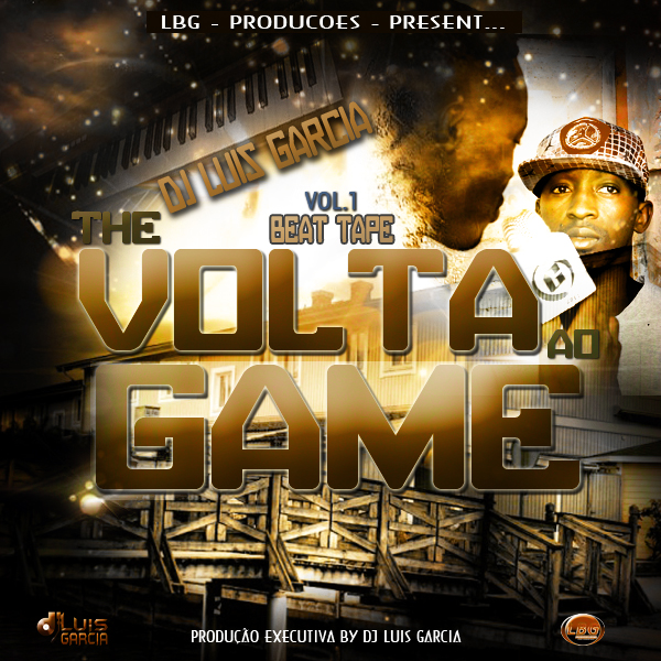 BeatTape The Volta ao Game Prod by Dj Garcia (Download Free)