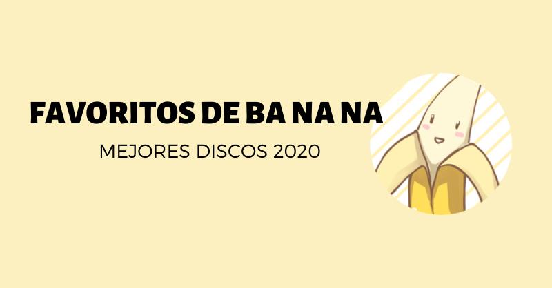 discos kpop 2020 banana favoritos