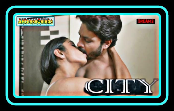 City (2021) - DreamsFilms Hindi Hot Web Series (s01ep02)