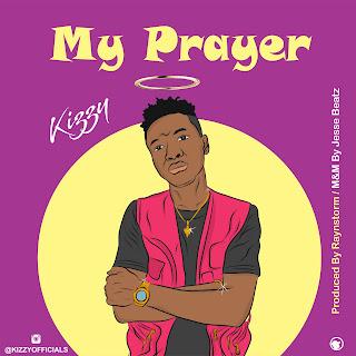 Kizzy - My Prayer