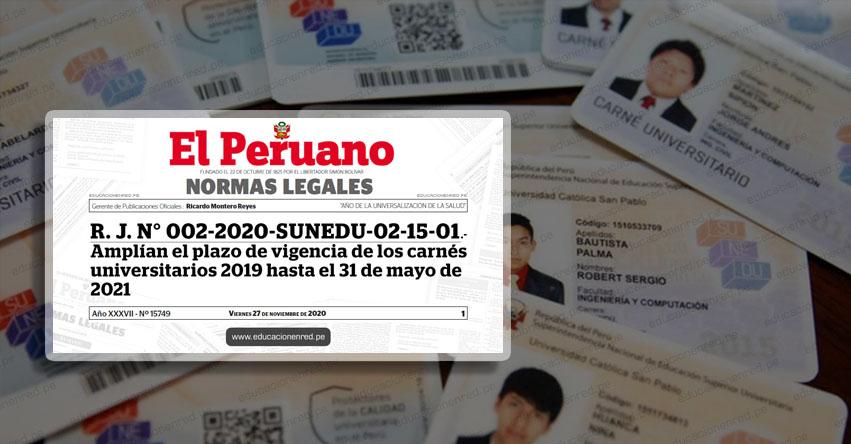 SUNEDU amplía vigencia del carné universitario 2019 hasta mayo del 2021 (R. J. N° 002-2020-SUNEDU-02-15-01)