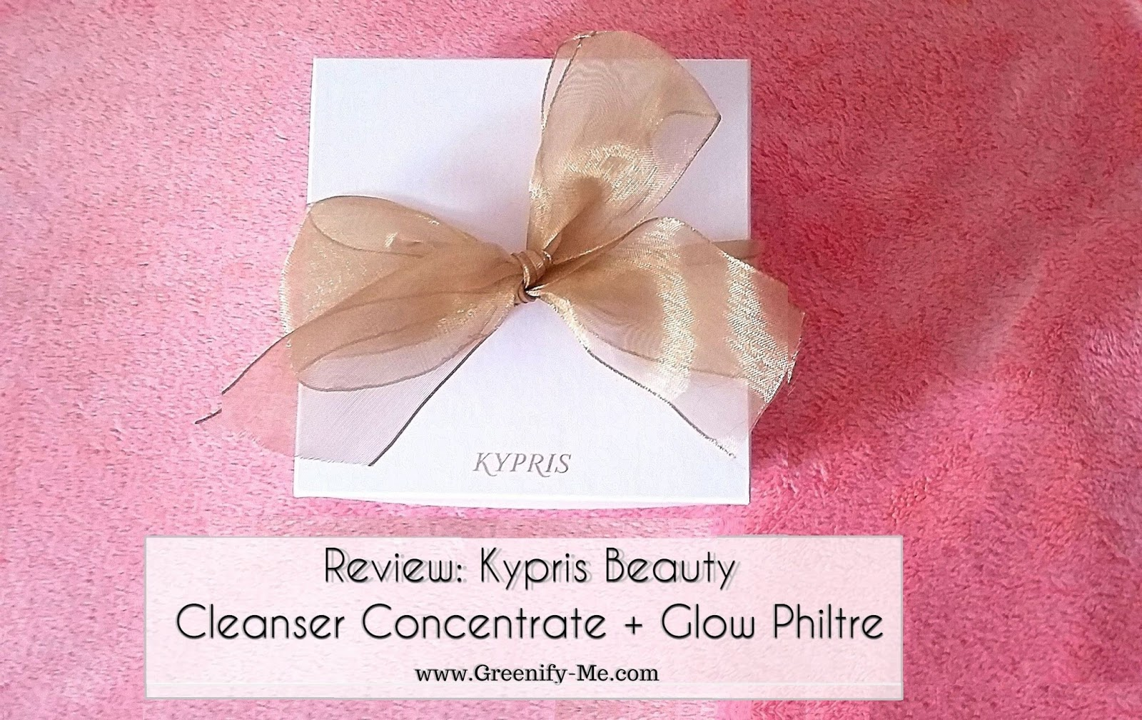 Review: Kypris Beauty - Cleanser Concentrate + Glow Philtre ...