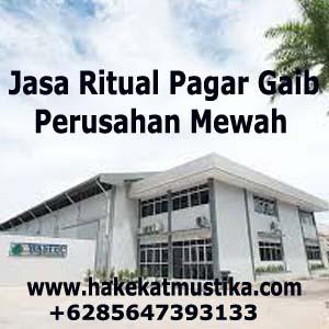 Jasa Ritual Pagar Gaib Perusahan Mewah