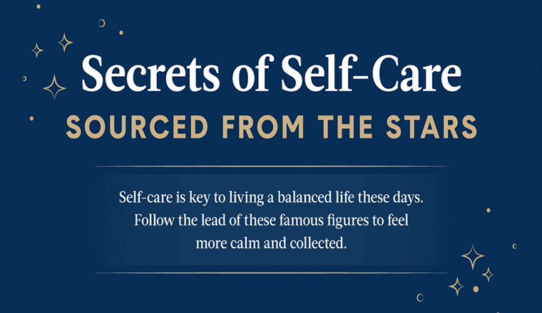 Secrets of Self-care Sourced From the Stars #infographic
