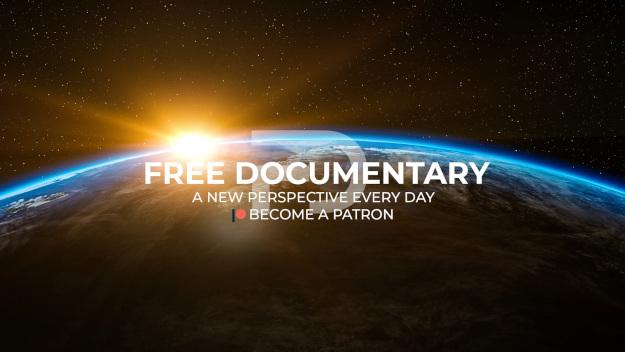 Free Documentary TV: Το κανάλι στο YouTube με εκατοντάδες δωρεάν ντοκιμαντέρ