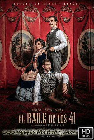 El Baile De Los 41 [1080p] [Latino-Ingles] [MEGA]