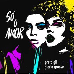 Só o Amor - Preta Gil e Gloria Groove Mp3