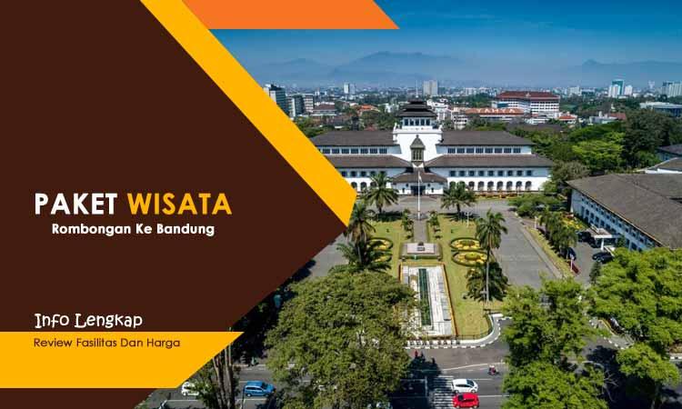 Paket Wisata Family Gathering Bandung