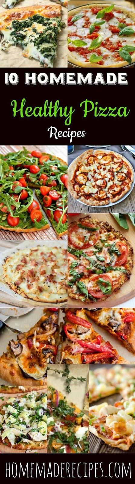 10 Homemade Healthy Pizza Recipes
