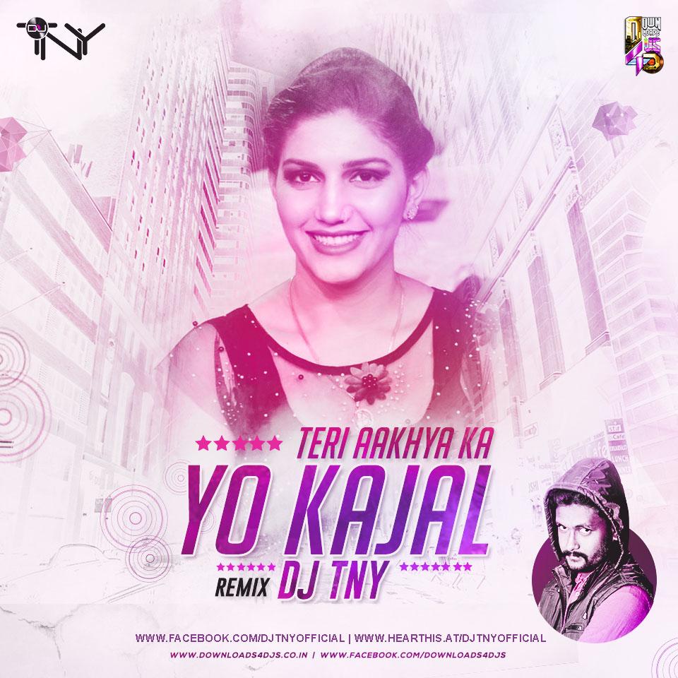 Teri Akhiyan Ka Kajal Download 2: Welcome To Dj TNY Official