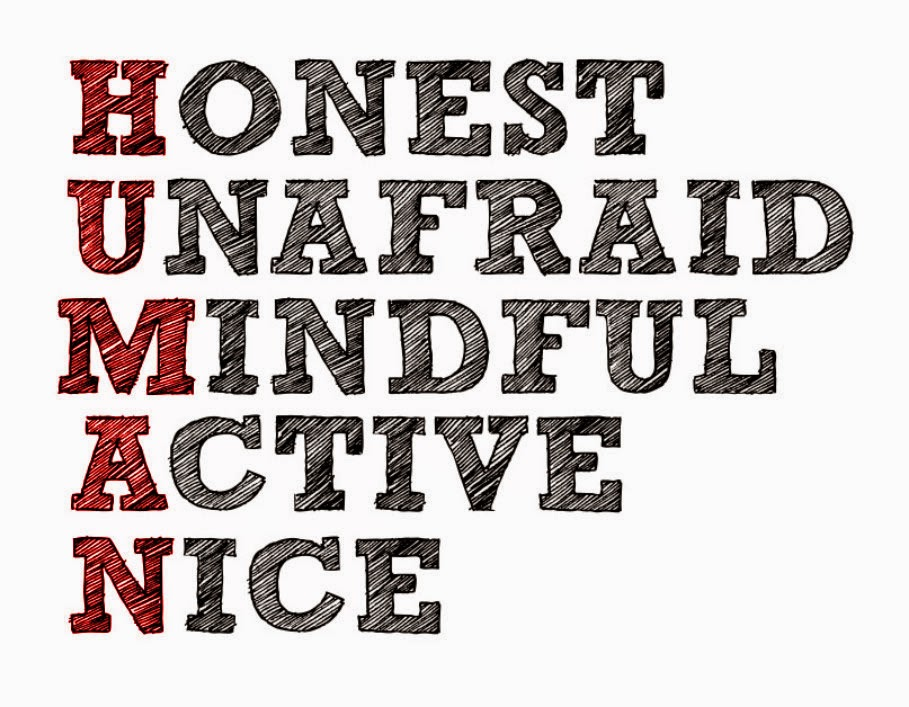 Honest, Unafraid, Mindful, Active, Nice