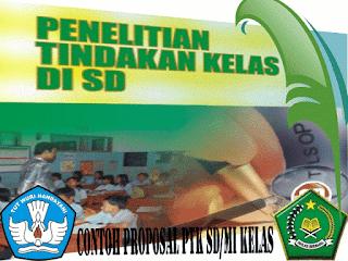 Download Contoh Proposal Penelitian Tindakan Kelas (PTK)