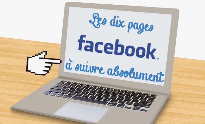 dix pages facebook à suivre