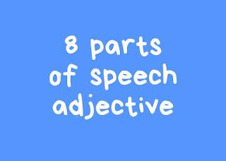 10 Jenis Adjective (Kata Sifat)