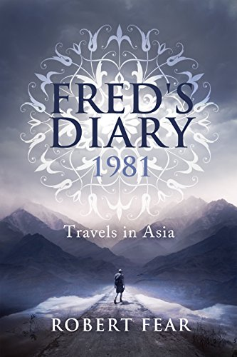 Fred's Diary 1981: Travels in Asia - Free eBook
