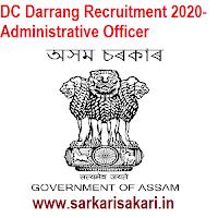DC Darrang Recruitment 2020- Administrative Officer