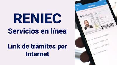 RENIEC servicios en línea Tramites que puedes hacer por INTERNET
