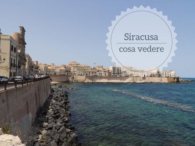 Cosa vedere a Siracusa: Ortigia e la Neapolis. Lungomare di ortigia