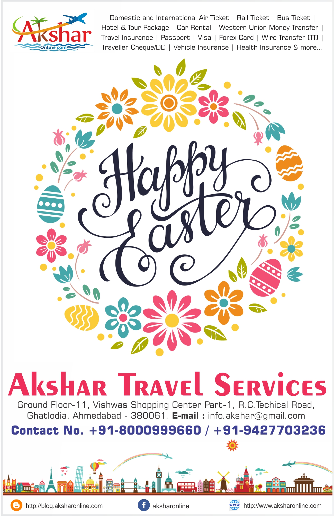 Happy Easter Sunday - India travel, travel in India, cheap air tickets, cheap flights, flight, hotels, hotel, holidays, bus tickets, air travel, air tickets, holiday packages, travel packages, railways, trains, rail, aksharonline India, Travel Agent in India, Travel Agent in Gujarat, Travel Agent in Ahmedbad, Cheap Domestic and International Air Ticket Booking, Hotel Booking, Tour Packages, Western Union Money Transfer, Foreign Exchange, Travel Insurance, Car Rental, Utility Bill Payment, Bus Ticketing and More, Cheap Flight Ticket, Cheap Air Ticket, Air Ticket Agent in India, Air Ticket Agent in Ahmedabad, Air Ticket Agent in Gujarat, Air Ticket Agent in Ghatlodia, Flight Ticket Booking,Cheap Railway Ticket, Cheap Railway Ticket, Railway Ticket Agent in India, Railway Ticket Agent in Ahmedabad, Railway Ticket Agent in Gujarat, Railway Ticket Agent in Ghatlodia, Railway Ticket Booking,,Cheap Rail Ticket, Cheap Rail Ticket, Rail Ticket Agent in India, Rail Ticket Agent in Ahmedabad, Rail Ticket Agent in Gujarat, Rail Ticket Agent in Ghatlodia, Rail Ticket Booking,Cheap Bus Ticket, Cheap Bus Ticket, Bus Ticket Agent in India, Bus Ticket Agent in Ahmedabad, Bus Ticket Agent in Gujarat, Bus Ticket Agent in Ghatlodia, Bus Ticket Booking,Cheap Hotel Ticket, Cheap Hotel Ticket, Hotel Ticket Agent in India, Hotel Ticket Agent in Ahmedabad, Hotel Ticket Agent in Gujarat, Hotel Ticket Agent in Ghatlodia, Hotel Ticket Booking,Cheap Travel Insurance Ticket, Cheap Travel Insurance Ticket, Travel Insurance Ticket Agent in India, Travel Insurance Ticket Agent in Ahmedabad, Travel Insurance Ticket Agent in Gujarat, Travel Insurance Ticket Agent in Ghatlodia, Travel Insurance Ticket Booking,Cheap Car Rental Ticket, Cheap Car Rental Ticket, Car Rental Ticket Agent in India, Car Rental Ticket Agent in Ahmedabad, Car Rental Ticket Agent in Gujarat, Car Rental Ticket Agent in Ghatlodia, Car Rental Ticket Booking,Daily Service bus ticket booking, volvo bus ticket agent, volvo ticket agent in ahmedabad, volvo ticket, air ticket international, international air ticket agent, international flight ticket agent in ahmedabad, domestic air ticket booking, domestic and international air ticket booking agency, air ticket booking center, airline ticket booking center, 24hrs ticketing, air ticket india, air ticket international, sola ticket booking, ghatlodia ticket booking, ahmedabad ticket booking agent, railway ticket agent in ahmedabad, hotel booking in ahmedabad, flight ticket agent in ahmedabad, Flight booking, domestic flights, international flights,cheap air tickets, flight booking, air ticket booking, hotel booking, packages, buses, 5 star hotels, discount on hotels, Tour agent in ghatlodia, travel agent in ghatlodia, ghatlodia air travel agency, airline travel booking, flight booking, flight reservation, tour operator in ghatlodia, travel agent in ghatlodia, cheap flights, cheap tickets, expedia flights, seats availability, reservation, enquiry, pnr enquiry, cheap air tickets, flight booking, air ticket booking, hotel booking, indianrail, irctc, reservation irctc, luxury train in india, asia travel and hotels, indian travel agency, resorts, hotelairline tickets, holiday, travel ,hotels, hotel, flight booking, cheap flight tickets, package tours, discount air ticket, air ticket offers, air ticket offer, airticket, china airlines,air ticket,travel agency,cheap airline tickets,,cheap air tickets,cheap air,cheap airfare,cheap o air,cheap plane tickets,airplane ticket,travel sites,airline flights, travel websites,travel deals,places to visit,beach holidays,travel packages,best flight deals,travel agencies,best at travel,places to go,disney vacation planner,tour agency,travel consultant,local travel agents,rail europe travel agents,rail travel agent,international travel agency,corporate travel agent,honeymoon travel agent, become airline ticket agent, airline ticket agent calgary, airline ticket agent in ahmedabad, airline ticket agent in ghatlodia, travel agency near me, travel agency in ahmedabad, travel agency in bapunagar, travel agency in dariyapur, travel agency in shahpur, travel agency in khanpur, travel agency in mirzapur, travel agency in shahibaug, travel agency in kali, travel agency in chandola lake, travel agency in bodakdev, travel agency in maninagar, travel agency in vastrapur, travel agency in nava vadaj, travel agency in Ambawadi, travel agency in Ellis Bridge, travel agency in navrangpura, travel agency in ghatlodiya, travel agency in naroda, travel agency in jodhpur, travel agency in paldi, travel agency in bopal, travel agency in ranip, travel agency in gota, travel agency in sarkhej, travel agency in vasana, travel agency in vejalpur, travel agency in gomtipur, travel agency in C G Road, travel agency in lawgarden, travel agency in laldarwaja, travel agency in prahladnagar, travel agency in satellite, travel agency in jivrajpark, travel agency in narol, travel agency in vatwa, travel agency in  ghodasar, travel agency in gurukul, travel agency in  isanpur, travel agency in chandkheda, travel agency in vastral, travel agency in juhapura, travel agency in thaltej, travel agency in chandlodiya, travel agency in krishnanagar, travel agency in shilaj, travel agency in vastral, travel agency in meghani nagar, travel agency in ashtodia, travel agency in gandhinagar, travel agency in kalol, travel agency in bhavnagar, travel agency in mehsana, travel agency in palanpur, travel agency in banaskantha, Rail Ticket Booking Agent near me, Rail Ticket Booking Agent in ahmedabad, Rail Ticket Booking Agent in bapunagar, Rail Ticket Booking Agent in dariyapur, Rail Ticket Booking Agent in shahpur, Rail Ticket Booking Agent in khanpur, Rail Ticket Booking Agent in mirzapur, Rail Ticket Booking Agent in shahibaug, Rail Ticket Booking Agent in kali, Rail Ticket Booking Agent in chandola lake, Rail Ticket Booking Agent in bodakdev, Rail Ticket Booking Agent in maninagar, Rail Ticket Booking Agent in vastrapur, Rail Ticket Booking Agent in nava vadaj, Rail Ticket Booking Agent in Ambawadi, Rail Ticket Booking Agent in Ellis Bridge, Rail Ticket Booking Agent in navrangpura, Rail Ticket Booking Agent in ghatlodiya, Rail Ticket Booking Agent in naroda, Rail Ticket Booking Agent in jodhpur, Rail Ticket Booking Agent in paldi, Rail Ticket Booking Agent in bopal, Rail Ticket Booking Agent in ranip, Rail Ticket Booking Agent in gota, Rail Ticket Booking Agent in sarkhej, Rail Ticket Booking Agent in vasana, Rail Ticket Booking Agent in vejalpur, Rail Ticket Booking Agent in gomtipur, Rail Ticket Booking Agent in C G Road, Rail Ticket Booking Agent in lawgarden, Rail Ticket Booking Agent in laldarwaja, Rail Ticket Booking Agent in prahladnagar, Rail Ticket Booking Agent in satellite, Rail Ticket Booking Agent in jivrajpark, Rail Ticket Booking Agent in narol, Rail Ticket Booking Agent in vatwa, Rail Ticket Booking Agent in  ghodasar, Rail Ticket Booking Agent in gurukul, Rail Ticket Booking Agent in  isanpur, Rail Ticket Booking Agent in chandkheda, Rail Ticket Booking Agent in vastral, Rail Ticket Booking Agent in juhapura, Rail Ticket Booking Agent in thaltej, Rail Ticket Booking Agent in chandlodiya, Rail Ticket Booking Agent in krishnanagar, Rail Ticket Booking Agent in shilaj, Rail Ticket Booking Agent in vastral, Rail Ticket Booking Agent in meghani nagar, Rail Ticket Booking Agent in ashtodia, Rail Ticket Booking Agent in gandhinagar, Rail Ticket Booking Agent in kalol, Rail Ticket Booking Agent in bhavnagar, Rail Ticket Booking Agent in mehsana, Rail Ticket Booking Agent in palanpur, Rail Ticket Booking Agent in banaskantha, Air Ticket Booking Agent near me, Air Ticket Booking Agent in ahmedabad, Air Ticket Booking Agent in bapunagar, Air Ticket Booking Agent in dariyapur, Air Ticket Booking Agent in shahpur, Air Ticket Booking Agent in khanpur, Air Ticket Booking Agent in mirzapur, Air Ticket Booking Agent in shahibaug, Air Ticket Booking Agent in kali, Air Ticket Booking Agent in chandola lake, Air Ticket Booking Agent in bodakdev, Air Ticket Booking Agent in maninagar, Air Ticket Booking Agent in vastrapur, Air Ticket Booking Agent in nava vadaj, Air Ticket Booking Agent in Ambawadi, Air Ticket Booking Agent in Ellis Bridge, Air Ticket Booking Agent in navrangpura, Air Ticket Booking Agent in ghatlodiya, Air Ticket Booking Agent in naroda, Air Ticket Booking Agent in jodhpur, Air Ticket Booking Agent in paldi, Air Ticket Booking Agent in bopal, Air Ticket Booking Agent in ranip, Air Ticket Booking Agent in gota, Air Ticket Booking Agent in sarkhej, Air Ticket Booking Agent in vasana, Air Ticket Booking Agent in vejalpur, Air Ticket Booking Agent in gomtipur, Air Ticket Booking Agent in C G Road, Air Ticket Booking Agent in lawgarden, Air Ticket Booking Agent in laldarwaja, Air Ticket Booking Agent in prahladnagar, Air Ticket Booking Agent in satellite, Air Ticket Booking Agent in jivrajpark, Air Ticket Booking Agent in narol, Air Ticket Booking Agent in vatwa, Air Ticket Booking Agent in  ghodasar, Air Ticket Booking Agent in gurukul, Air Ticket Booking Agent in  isanpur, Air Ticket Booking Agent in chandkheda, Air Ticket Booking Agent in vastral, Air Ticket Booking Agent in juhapura, Air Ticket Booking Agent in thaltej, Air Ticket Booking Agent in chandlodiya, Air Ticket Booking Agent in krishnanagar, Air Ticket Booking Agent in shilaj, Air Ticket Booking Agent in vastral, Air Ticket Booking Agent in meghani nagar, Air Ticket Booking Agent in ashtodia, Air Ticket Booking Agent in gandhinagar, Air Ticket Booking Agent in kalol, Air Ticket Booking Agent in bhavnagar, Air Ticket Booking Agent in mehsana, Air Ticket Booking Agent in palanpur, Air Ticket Booking Agent in banaskantha, Bus Ticket Booking near me, Bus Ticket Booking in ahmedabad, Bus Ticket Booking in bapunagar, Bus Ticket Booking in dariyapur, Bus Ticket Booking in shahpur, Bus Ticket Booking in khanpur, Bus Ticket Booking in mirzapur, Bus Ticket Booking in shahibaug, Bus Ticket Booking in kali, Bus Ticket Booking in chandola lake, Bus Ticket Booking in bodakdev, Bus Ticket Booking in maninagar, Bus Ticket Booking in vastrapur, Bus Ticket Booking in nava vadaj, Bus Ticket Booking in Ambawadi, Bus Ticket Booking in Ellis Bridge, Bus Ticket Booking in navrangpura, Bus Ticket Booking in ghatlodiya, Bus Ticket Booking in naroda, Bus Ticket Booking in jodhpur, Bus Ticket Booking in paldi, Bus Ticket Booking in bopal, Bus Ticket Booking in ranip, Bus Ticket Booking in gota, Bus Ticket Booking in sarkhej, Bus Ticket Booking in vasana, Bus Ticket Booking in vejalpur, Bus Ticket Booking in gomtipur, Bus Ticket Booking in C G Road, Bus Ticket Booking in lawgarden, Bus Ticket Booking in laldarwaja, Bus Ticket Booking in prahladnagar, Bus Ticket Booking in satellite, Bus Ticket Booking in jivrajpark, Bus Ticket Booking in narol, Bus Ticket Booking in vatwa, Bus Ticket Booking in  ghodasar, Bus Ticket Booking in gurukul, Bus Ticket Booking in  isanpur, Bus Ticket Booking in chandkheda, Bus Ticket Booking in vastral, Bus Ticket Booking in juhapura, Bus Ticket Booking in thaltej, Bus Ticket Booking in chandlodiya, Bus Ticket Booking in krishnanagar, Bus Ticket Booking in shilaj, Bus Ticket Booking in vastral, Bus Ticket Booking in meghani nagar, Bus Ticket Booking in ashtodia, Bus Ticket Booking in gandhinagar, Bus Ticket Booking in kalol, Bus Ticket Booking in bhavnagar, Bus Ticket Booking in mehsana, Bus Ticket Booking in palanpur, Bus Ticket Booking in banaskantha, Hotel Tour Package Booking Agent near me, Hotel Tour Package Booking Agent in ahmedabad, Hotel Tour Package Booking Agent in bapunagar, Hotel Tour Package Booking Agent in dariyapur, Hotel Tour Package Booking Agent in shahpur, Hotel Tour Package Booking Agent in khanpur, Hotel Tour Package Booking Agent in mirzapur, Hotel Tour Package Booking Agent in shahibaug, Hotel Tour Package Booking Agent in kali, Hotel Tour Package Booking Agent in chandola lake, Hotel Tour Package Booking Agent in bodakdev, Hotel Tour Package Booking Agent in maninagar, Hotel Tour Package Booking Agent in vastrapur, Hotel Tour Package Booking Agent in nava vadaj, Hotel Tour Package Booking Agent in Ambawadi, Hotel Tour Package Booking Agent in Ellis Bridge, Hotel Tour Package Booking Agent in navrangpura, Hotel Tour Package Booking Agent in ghatlodiya, Hotel Tour Package Booking Agent in naroda, Hotel Tour Package Booking Agent in jodhpur, Hotel Tour Package Booking Agent in paldi, Hotel Tour Package Booking Agent in bopal, Hotel Tour Package Booking Agent in ranip, Hotel Tour Package Booking Agent in gota, Hotel Tour Package Booking Agent in sarkhej, Hotel Tour Package Booking Agent in vasana, Hotel Tour Package Booking Agent in vejalpur, Hotel Tour Package Booking Agent in gomtipur, Hotel Tour Package Booking Agent in C G Road, Hotel Tour Package Booking Agent in lawgarden, Hotel Tour Package Booking Agent in laldarwaja, Hotel Tour Package Booking Agent in prahladnagar, Hotel Tour Package Booking Agent in satellite, Hotel Tour Package Booking Agent in jivrajpark, Hotel Tour Package Booking Agent in narol, Hotel Tour Package Booking Agent in vatwa, Hotel Tour Package Booking Agent in  ghodasar, Hotel Tour Package Booking Agent in gurukul, Hotel Tour Package Booking Agent in  isanpur, Hotel Tour Package Booking Agent in chandkheda, Hotel Tour Package Booking Agent in vastral, Hotel Tour Package Booking Agent in juhapura, Hotel Tour Package Booking Agent in thaltej, Hotel Tour Package Booking Agent in chandlodiya, Hotel Tour Package Booking Agent in krishnanagar, Hotel Tour Package Booking Agent in shilaj, Hotel Tour Package Booking Agent in vastral, Hotel Tour Package Booking Agent in meghani nagar, Hotel Tour Package Booking Agent in ashtodia, Hotel Tour Package Booking Agent in gandhinagar, Hotel Tour Package Booking Agent in kalol, Hotel Tour Package Booking Agent in bhavnagar, Hotel Tour Package Booking Agent in mehsana, Hotel Tour Package Booking Agent in palanpur, Hotel Tour Package Booking Agent in banaskantha, domestic money transfer services in india domestic money transfer companies in india best domestic money transfer service in india domestic money transfer services domestic money transfer in india domestic money transfer service domestic money transfer india best domestic money transfer companies in india top 10 domestic money transfer companies in india list of domestic money transfer companies in india money transfer services in india domestic money transfer company in india