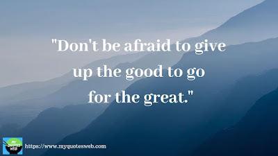 Motivational Success Quotes -  Don't  be afraid