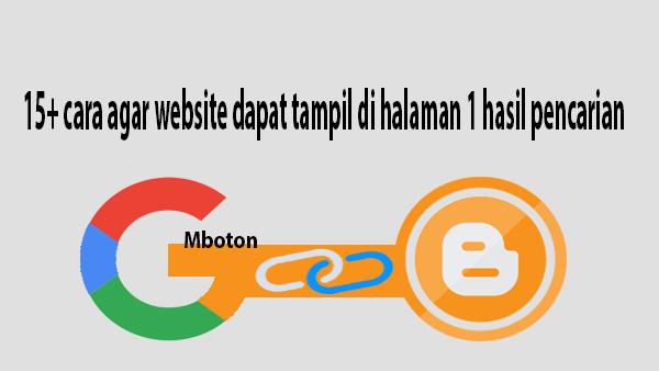 cara agar website dapat tampil di halaman 1 hasil pencarian