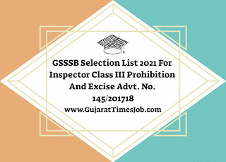 GSSSB Selection List 2021 For Inspector Class III Prohibition And Excise Advt. No. 145/201718