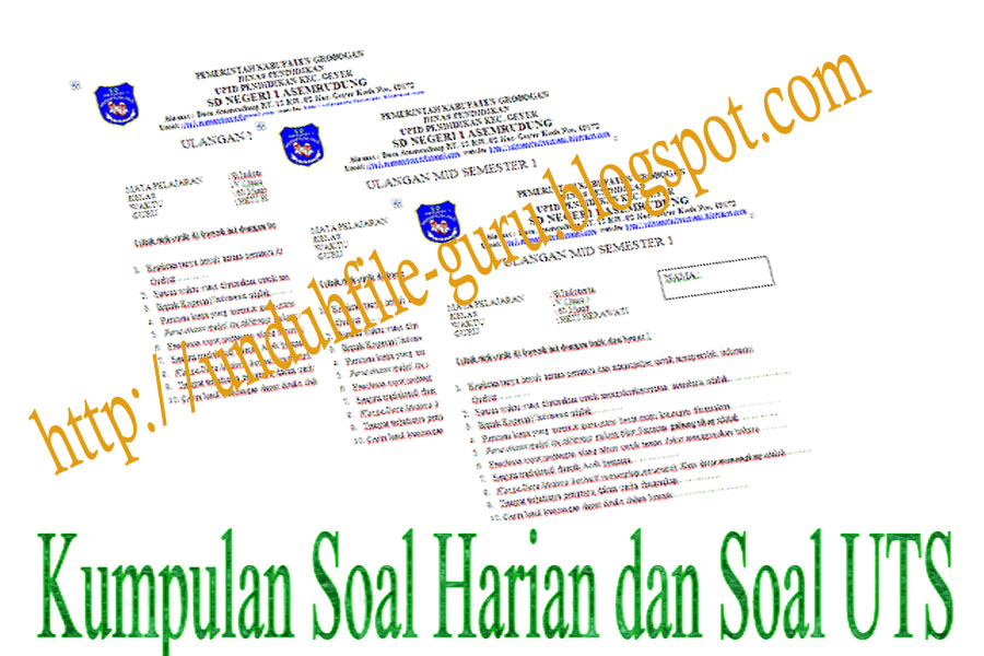 Unduh File Kumpulan Soal Uts Dan Soal Harian Untuk Kelas V Sekolah Dasar Sd Blog Guru Kelas
