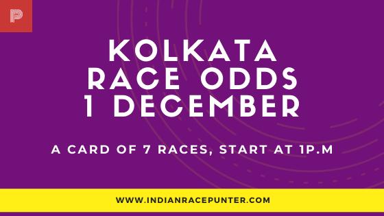 Kolkata Race Odds 1 December, Race Odds