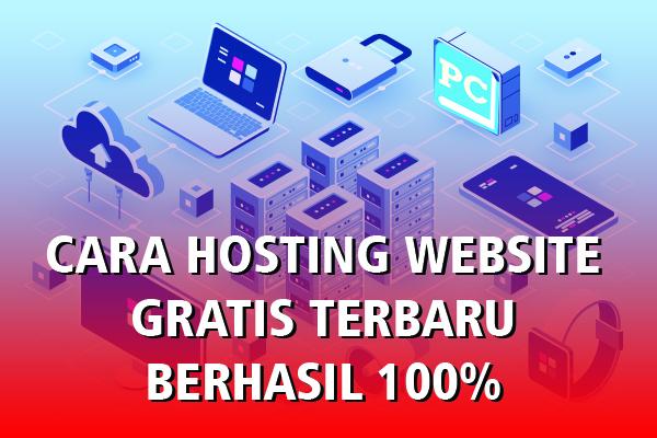Cara Hosting Website Gratis Terbaru
