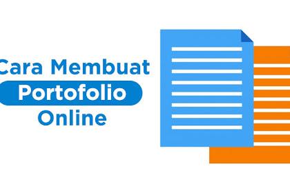 Cara Membuat Portofolio Online Untuk Melamar Kerja