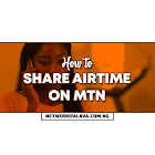 How To Share Airtime On MTN in 3+ Quick Ways
