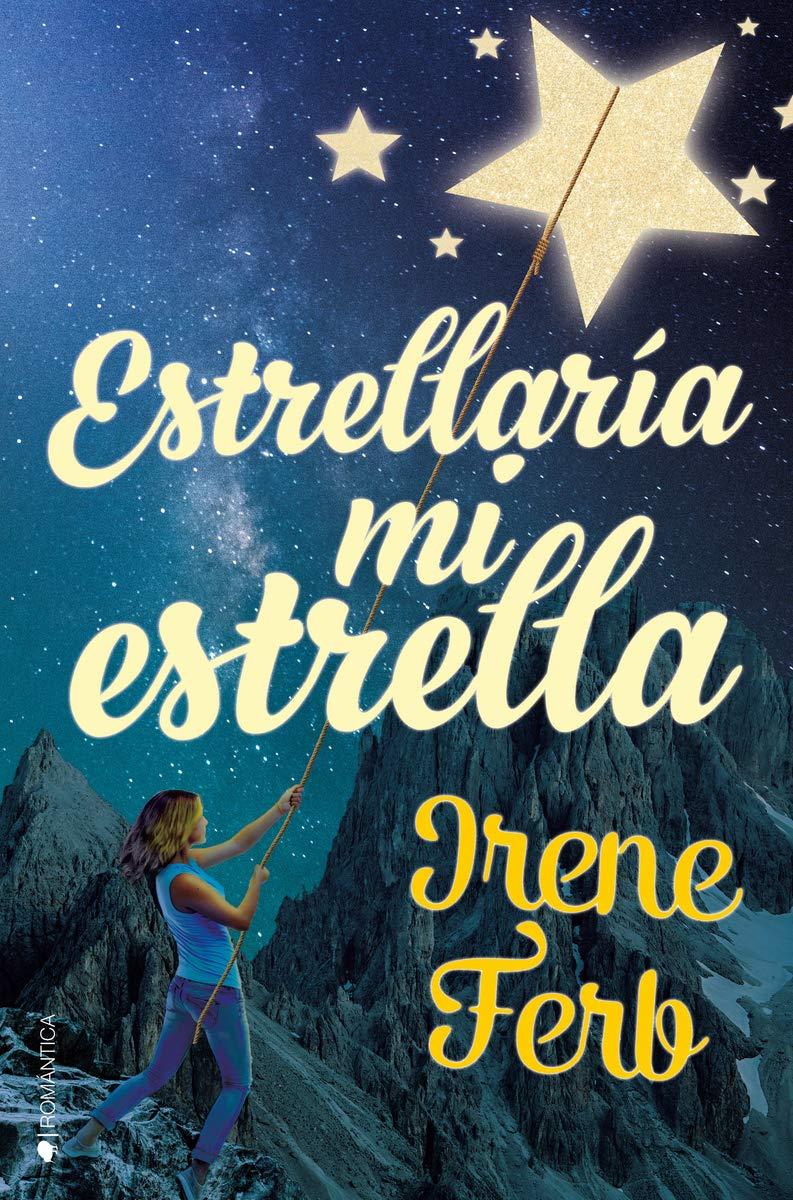 Estrellaría mi estrella de Irene Ferb