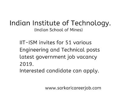 "IIT-ISM 51 various post ""latest government job vacancies"". 'latest govt jobs'"