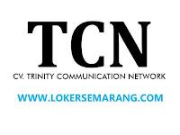 Lowongan Kerja Semarang Admin Lulusan SMA SMK di CV Trinity Communication Network