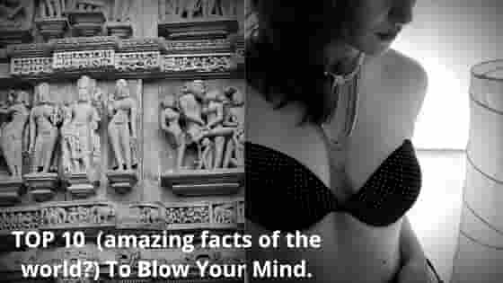 top 10 amazing facts of the world