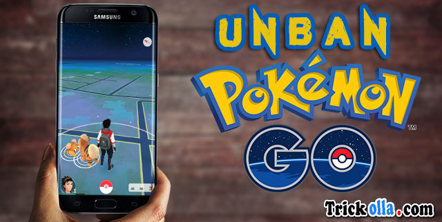 Unban Pokemon Go