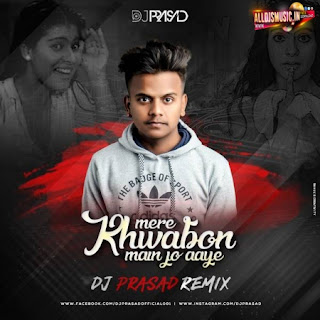 Mere Khwabon Mein (Remix) DJ Prasad [NewDjsWorld.Com]