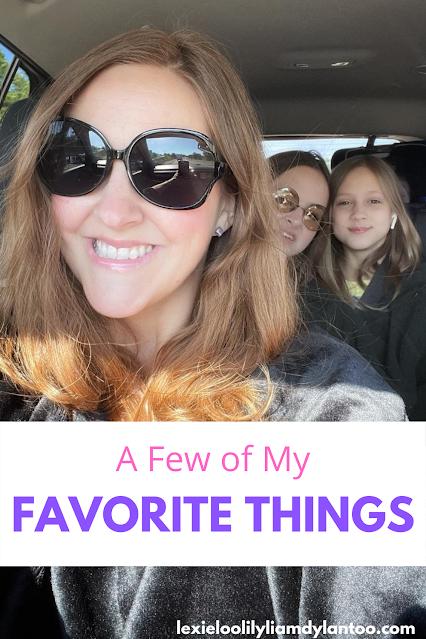 A Few of My Favorite Things Blog