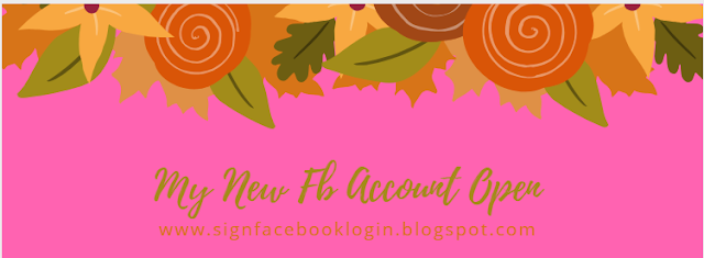My New Fb Account Open