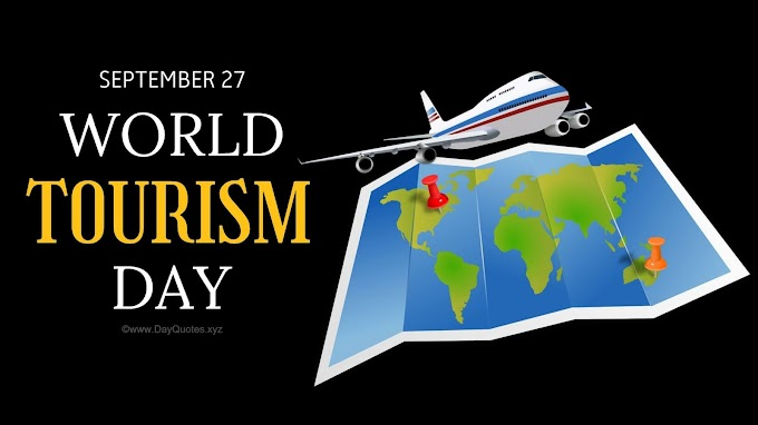 21 [Best] World Tourism Day 2020 Quotes, Sayings & Images