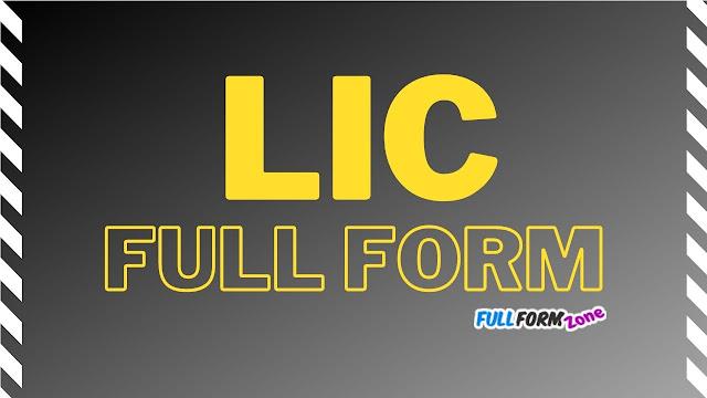 LIC Full Form