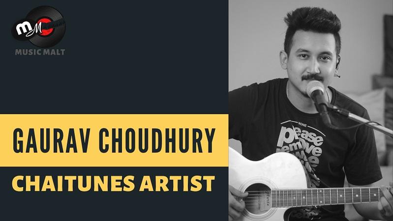 Gaurav Choudhury - ChaiTunes Artist