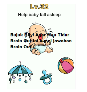 Bujuk bayinya agar tidur brain out, cara jawab Brain Out level 32